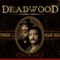 Deadwood: Stories of the Black Hills