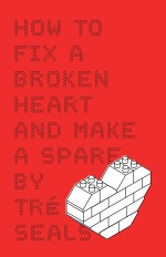 How To Fix A Broken Heart and Make A Spare