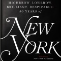 Highbrow, Lowbrow, Brilliant, Despicable: 50 Years of New York